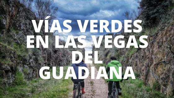 Vías verdes en las Vegas del Guadiana